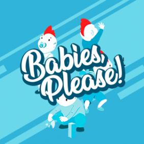 Babies-Please